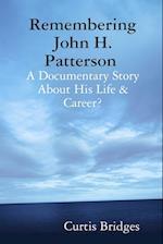 Remembering John H. Patterson