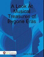 Look At Musical Treasures of Bygone Eras