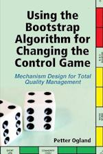 Using the Bootstrap Algorithm for Changing the Control Game af Petter Ogland