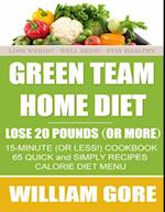 Green Team Home Diet.