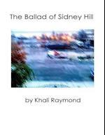 Ballad of Sidney Hill af Khali Raymond
