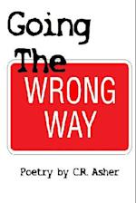 Going The Wrong Way