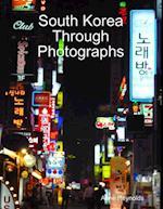 South Korea Through Photographs