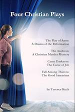 Four Christian Plays