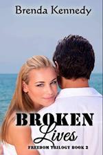 Broken Lives af Brenda Kennedy