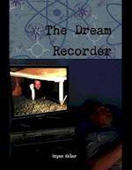 Dream Recorder af Bryan Kolar