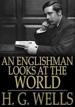 Englishman Looks at the World af H.G. Wells