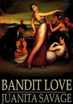 Bandit Love af Juanita Savage