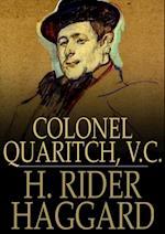 Colonel Quaritch, V.C. af H. Rider Haggard