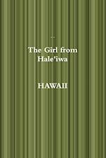 The Girl from Hale'iwa HAWAII