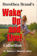 Dorothea Brande's Wake Up and Live Collection