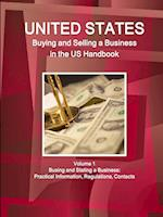 Us Buying and Selling a Business in the Us Handbook Volume 1 Busing and Stating a Business af Inc Ibp