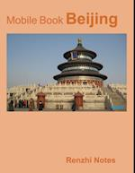 Mobile Book: Beijing af Renzhi Notes