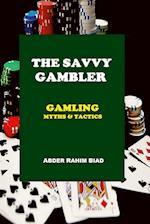 The Savvy Gambler
