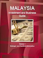Malaysia Investment and Business Guide Volume 1 Strategic and Practical Information af Inc Ibp