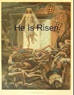 He Is Risen af Daniel P Ewald