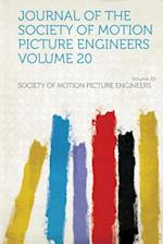 Journal of the Society of Motion Picture Engineers Volume 20 af Society Of Motion Picture Engineers
