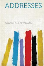 Addresses af Canadian Club of Toronto