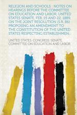 Religion and Schools af United States Congress Senate Labor
