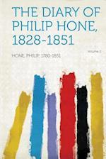 The Diary of Philip Hone, 1828-1851 Volume 2