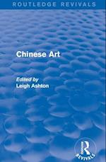 Routledge Revivals: Chinese Art (1935)