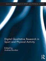 Digital Qualitative Research in Sport and Physical Activity (Qualitative Research in Sport and Physical Activity)