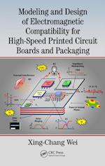 Modeling and Design of Electromagnetic Compatibility for High-Speed Printed Circuit Boards and Packaging
