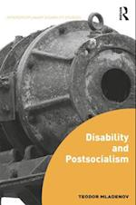 Disability and Postsocialism (Interdisciplinary Disability Studies)