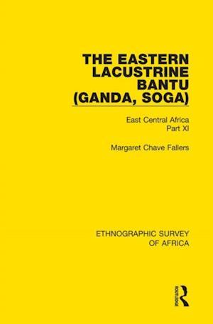 Eastern Lacustrine Bantu (Ganda, Soga) af Margaret Chave Fallers
