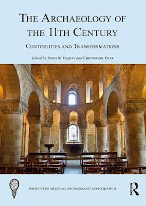 Archaeology of the 11th Century