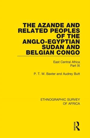 Azande and Related Peoples of the Anglo-Egyptian Sudan and Belgian Congo af Audrey Butt, P. T. W. Baxter