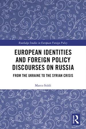 European Identities and Foreign Policy Discourses on Russia
