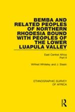 Bemba and Related Peoples of Northern Rhodesia bound with Peoples of the Lower Luapula Valley af Wilfred Whiteley, J. Slaski