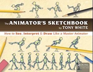 Animator's Sketchbook af Tony White