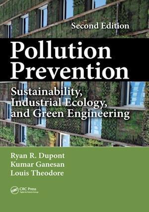 Pollution Prevention af Ryan Dupont, Louis Theodore, Kumar Ganesan