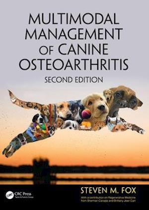 Multimodal Management of Canine Osteoarthritis, Second Edition af Steven M. Fox