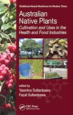 Australian Native Plants (Traditional Herbal Medicines for Modern Times)