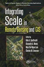 Integrating Scale in Remote Sensing and GIS (Remote Sensing Applications Series)