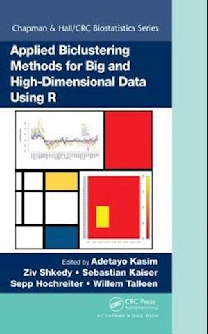Applied Biclustering Methods for Big and High-Dimensional Data Using R