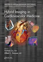 Hybrid Imaging in Cardiovascular Medicine (Imaging in Medical Diagnosis and Therapy)