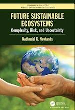 Future Sustainable Ecosystems af Nathaniel K Newlands
