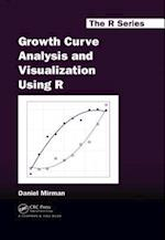 Growth Curve Analysis and Visualization Using R (Chapman &Hall/CRC the R Series)