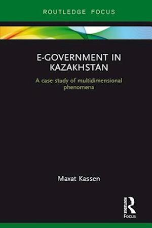 E-Government in Kazakhstan af Maxat Kassen
