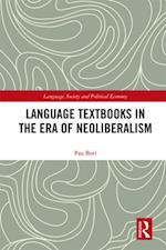 Language Textbooks in the era of Neoliberalism (Language Society and Political Economy)