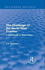 Routledge Revivals: The Challenge of the North-West Frontier (1937) af C.F. Andrews