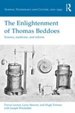 Enlightenment of Thomas Beddoes af Larry Stewart, Hugh Torrens, Trevor Levere