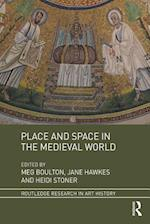 Place and Space in the Medieval World (Routledge Research in Art History)