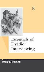 Essentials of Dyadic Interviewing (Qualitative Essentials)