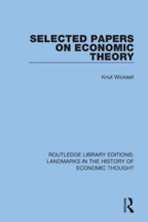 Selected Papers on Economic Theory af Knut Wicksell
