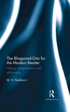 Bhagavad-Gita for the Modern Reader af M. V. Nadkarni